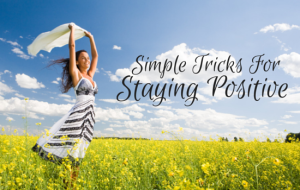 Simple Tips to Instill Positive Thinking
