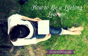 How to Be a Lifelong Learner
