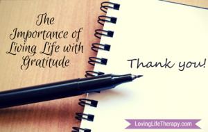The Importance of Living With Gratitude